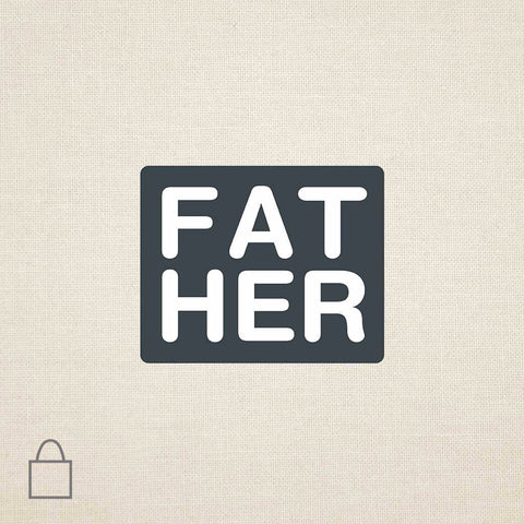 Fat Her Tote Bags