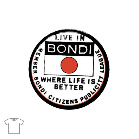 Live in Bondi T Shirts