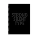 Strong Silent Type Notebook
