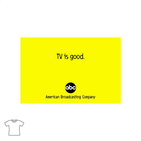 TV is Good T Shirt for Women