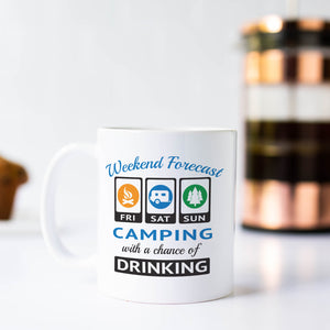 Weekend Forecast Camping with a Chance of Drinking Coffee Mug Gift