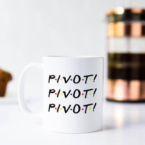 PIVOT Friends Coffee Mug