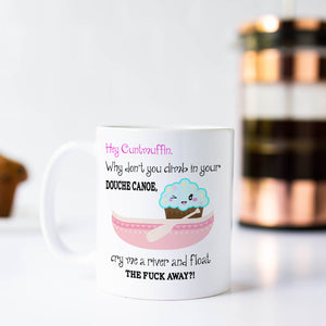 Hey Cuntmuffin Coffee Mug