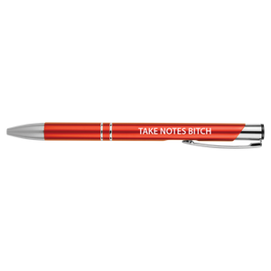 Take Notes Bitch Engraved Pen