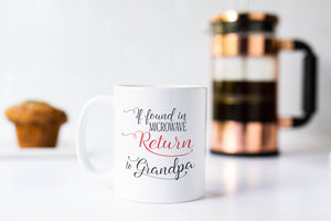 If Found in Microwave Return to Grandpa Mug, Gift for Grandfather