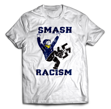 Load image into Gallery viewer, Smash Racism Tee