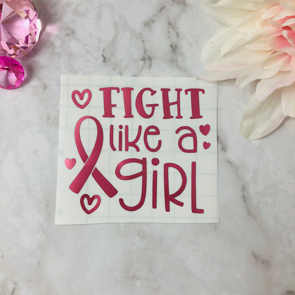 """Fight Like a Girl"" ""PINK"" Vinyl Decal"