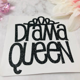 """Drama Queen"" Decal"