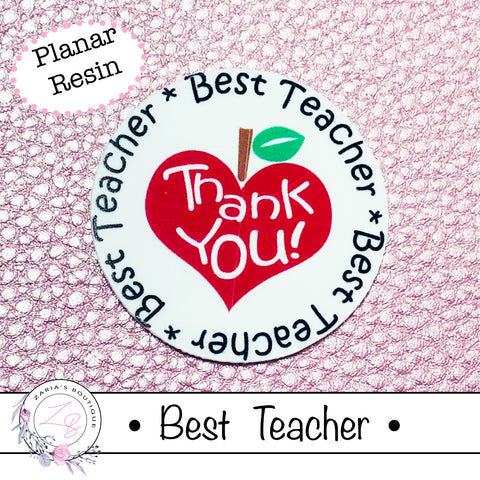 ⋅ Best Teacher Thank you ⋅ Bow Embellishment Planar Resins ⋅