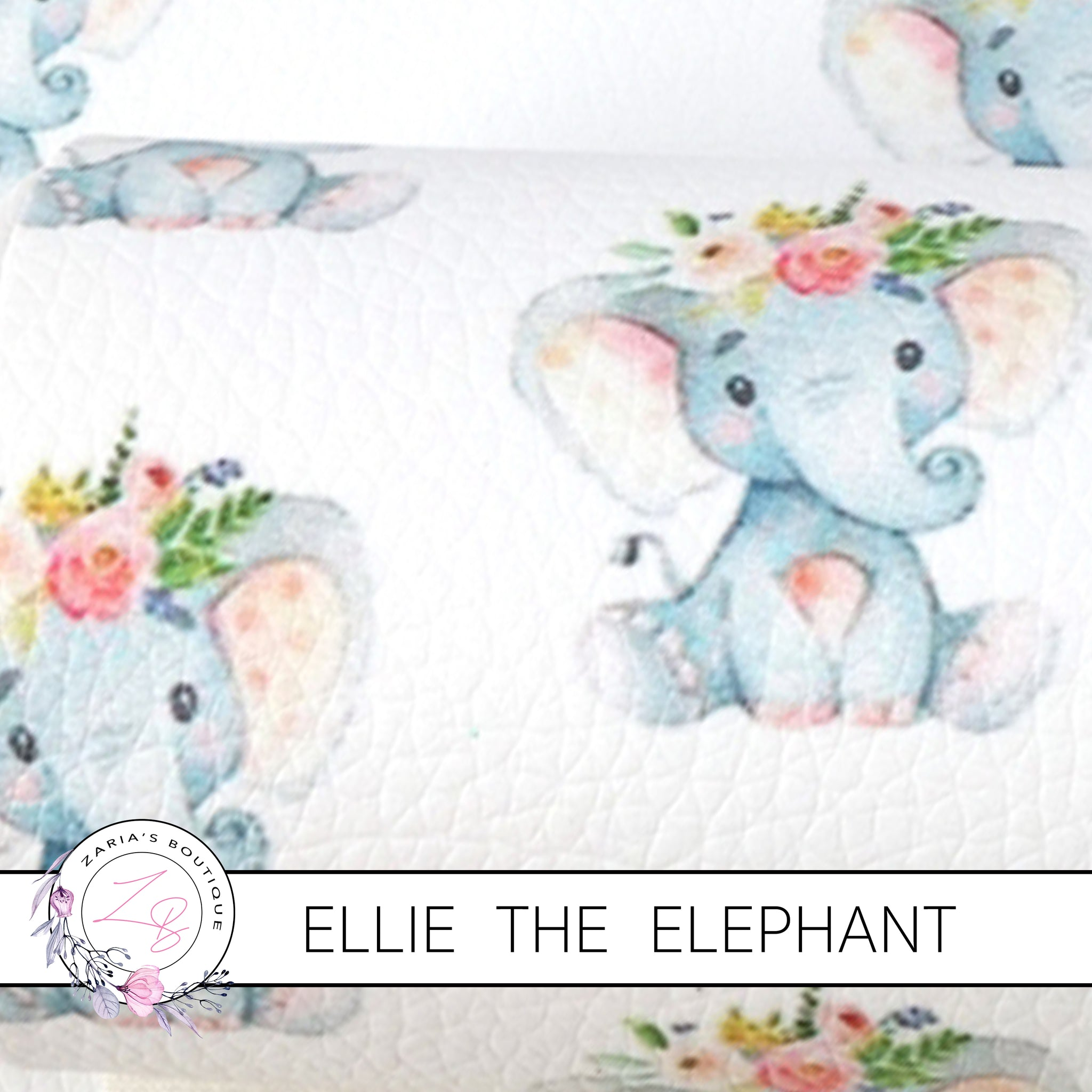 Ellie The Elephant ~ Faux Leather ~ 1mm