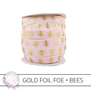 FOE • Gold Foil Embossed Bees • Pink • Headband Elastic • Fold Over Elastic