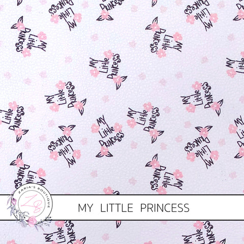 My Little Princess ~ Custom Faux Leather ~ 1mm