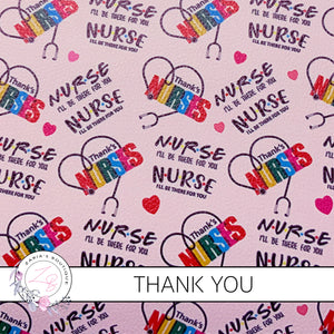 Thank you Nurses ~ Faux Leather ~ 1mm