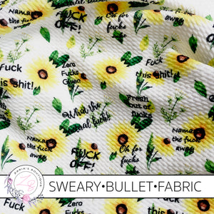 AVAILABLE 7.30PM WEDNESDAY Exclusive Sweary F Bomb Floral Bullet/Liverpool Stretch Fabric
