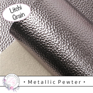 • Metallic Pewter • Litchi Grain Vegan Faux Leather