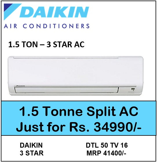 DAIKIN 1.5 TON 3 STAR SPLIT AC DTL50TV16U