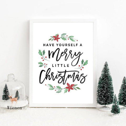 Christmas Decorative Poster Prints Have Yourself a Merry Little Christmas