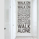you'll never walk alone inspirational quotes wall stickers
