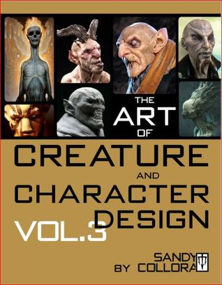 Art of Creature and Character Design - Vol3