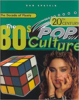 The 80s Pop Culture