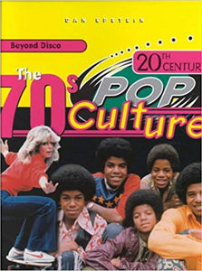 The 70s Pop Culture