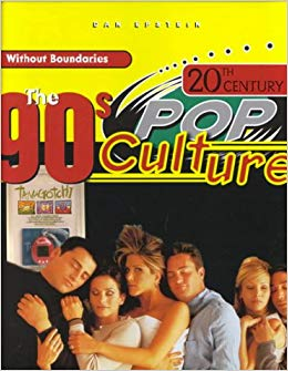 The 90s Pop Culture