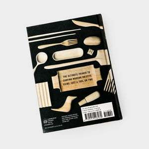 Carve, A Simple Guide to Whittling Book