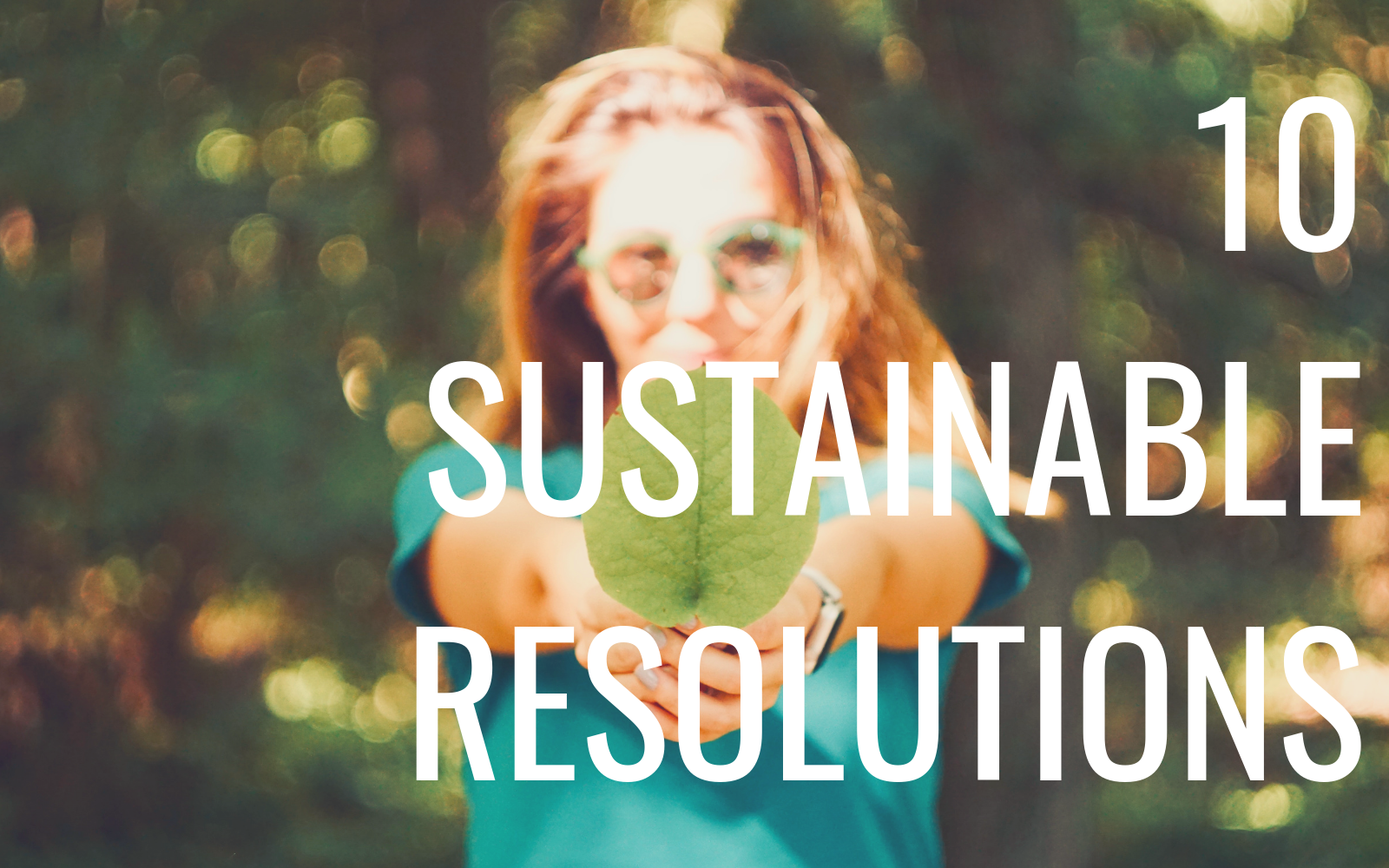 10 Zero-Waste Resolutions You Can Make In 2019