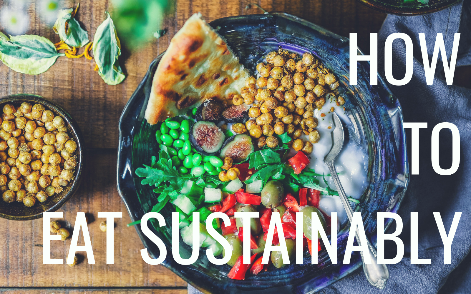 How to Eat Sustainably (2019 Guide)