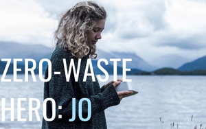 Zero Waste Hero: An interview with Jo