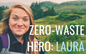Zero-Waste Hero: An interview with Laura