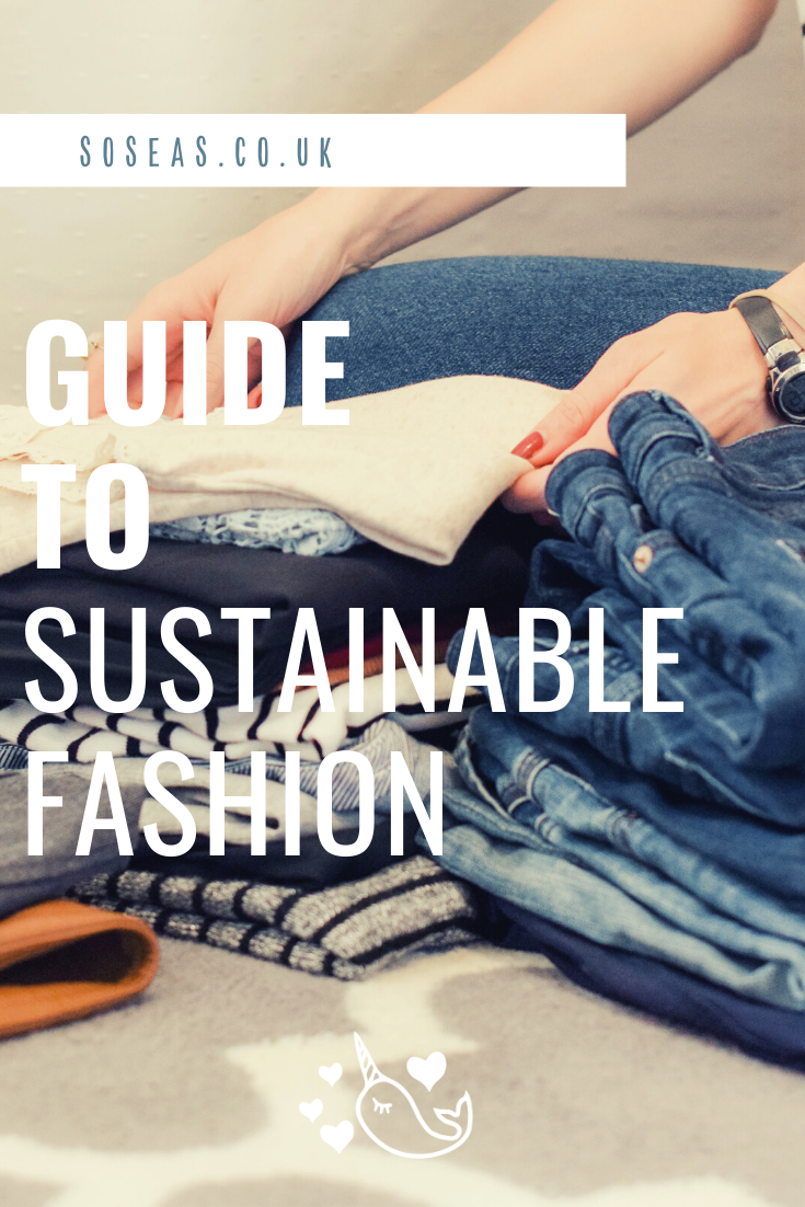 guide to sustainable fashion