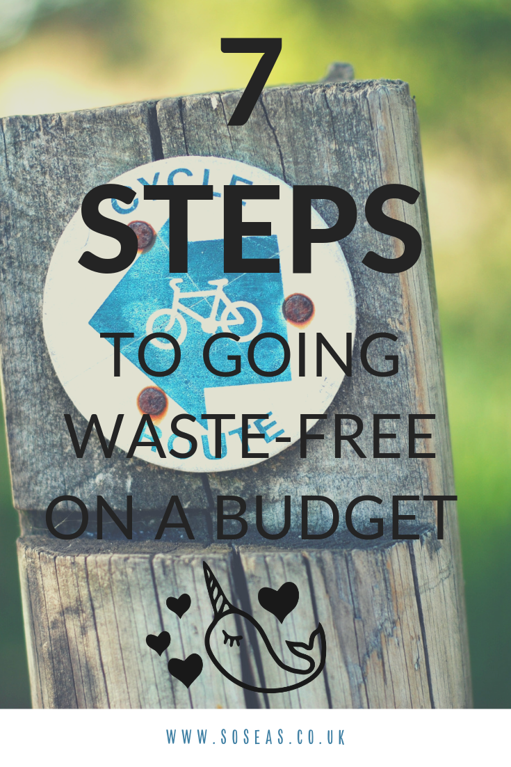 7 steps to go zero-waste on a budget