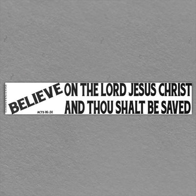 Believe On The Lord Jesus Christ