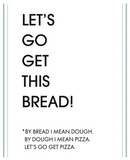 Get This Bread Greeting Card