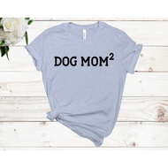 Dog Mom2 Unisex Short Sleeve T-shirt (4 colors)