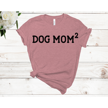 Load image into Gallery viewer, Dog Mom2 Unisex Short Sleeve T-shirt (4 colors)