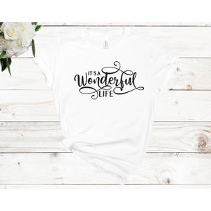 It's A Wonderful Life Unisex Short Sleeve T-shirt (4 colors)
