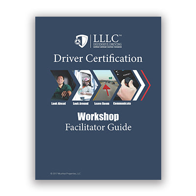 LLLC Driver Certification Workshop Facilitator Guide