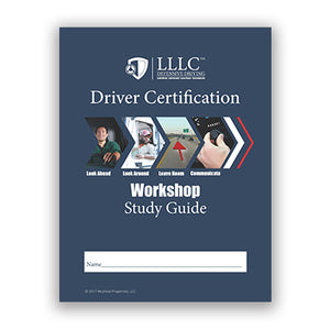 LLLC Driver Certification Workshop Study Guide
