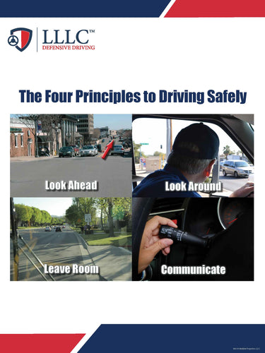 LLLC - LLLC The Four Principles to Driving Safely
