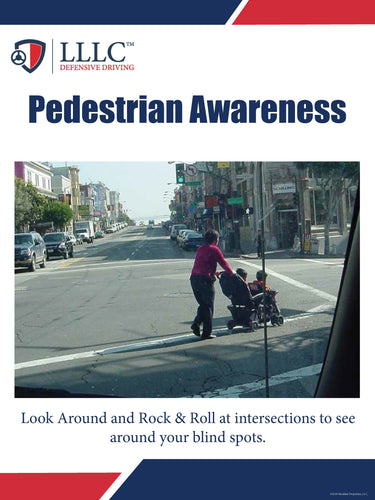 LLLC - Pedestrian Awareness