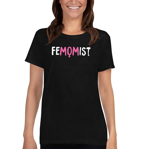 Femomist t-shirt for feminist moms