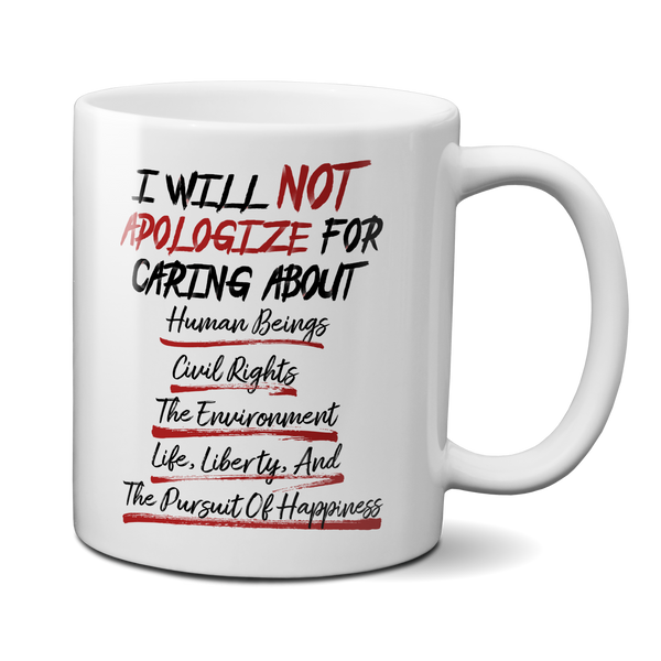 I will not apologize for being liberal mug