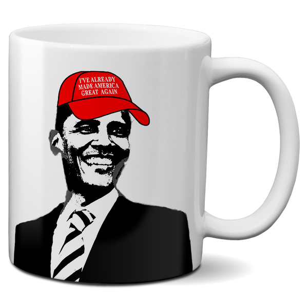 Obama already made america great again mug