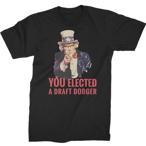 You Elected A Draft Dodger