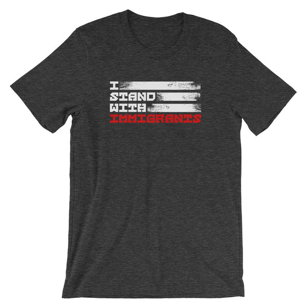 I Stand With Immigrants T-Shirt