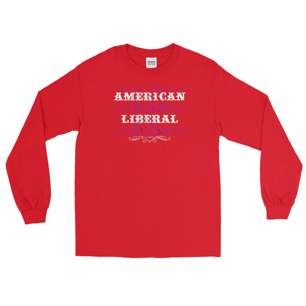 American By Birth, Liberal By Choice | Long-Sleeved T-Shirt