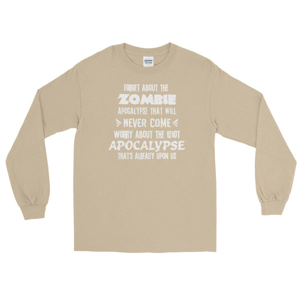 The Idiot Apocalypse Long-Sleeved T-Shirt