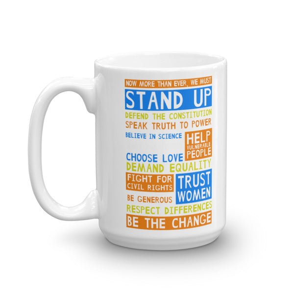 Stand Up And Be The Change Mug, , LiberalDefinition